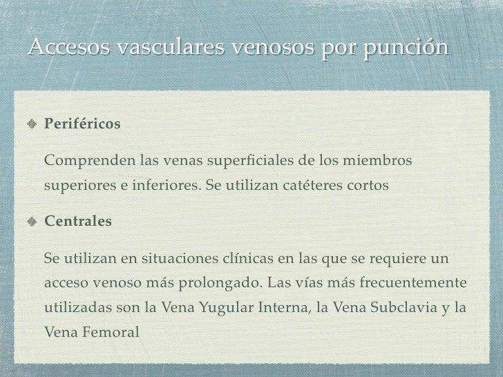Accesos vasculares Slide 3