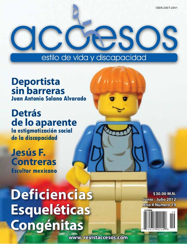 ISSN 2007-2341Deportistasin barrerasJuan Antonio Solano AlvaradoDetrásde lo aparentela estigmatización socialde la discapa...