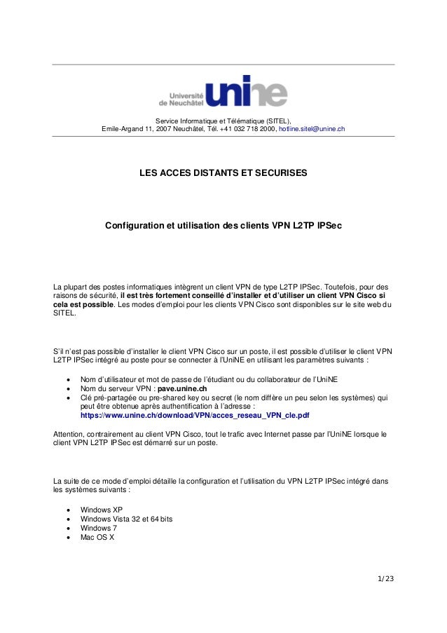 1/23 Service Informatique et Télématique (SITEL), Emile-Argand 11, 2007 Neuchâtel, Tél. +41 032 718 2000, hotline.sitel@un...
