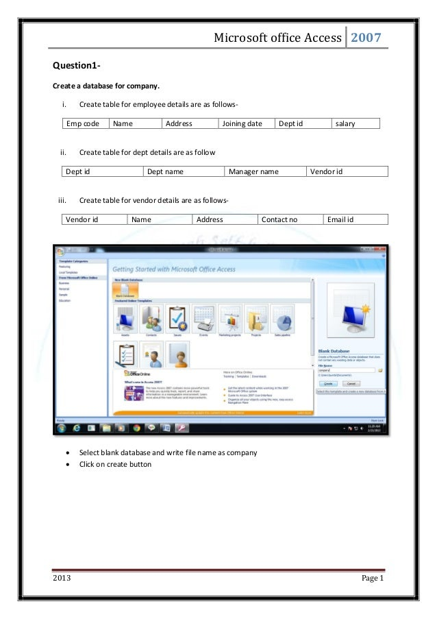 Microsoft office Access 2007 2013 Page 1 Question1- Create a database for company. i. Create table for employee details ar...