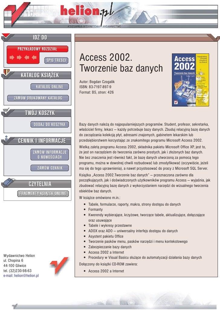 IDZ DO          PRZYK£ADOWY ROZDZIA£                             SPIS TRE CI   Access 2002.                               ...