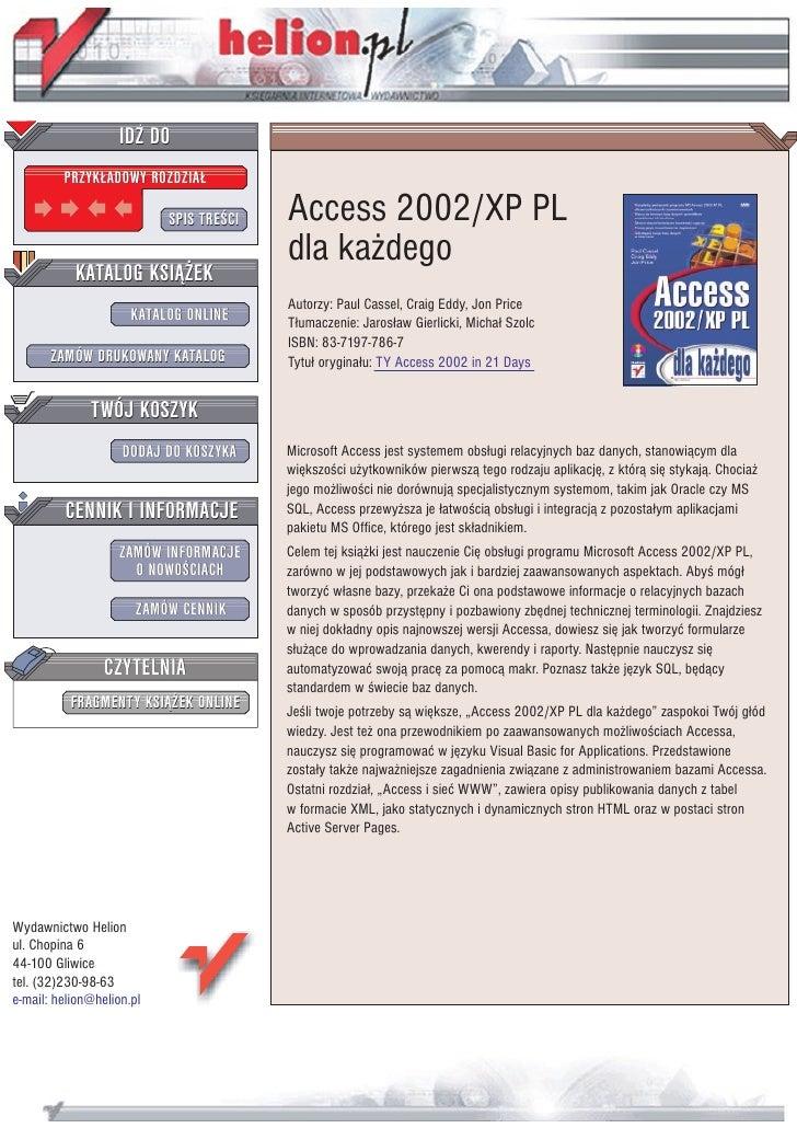 IDZ DO          PRZYK£ADOWY ROZDZIA£                             SPIS TRE CI   Access 2002/XP PL                          ...