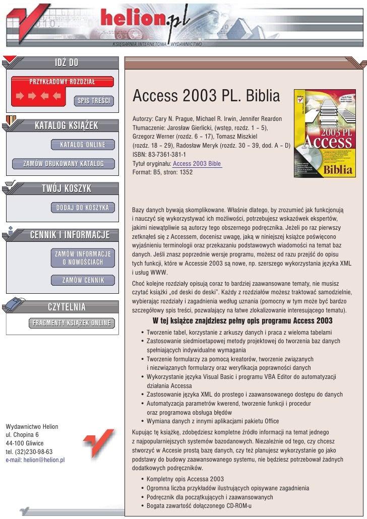 IDZ DO          PRZYK£ADOWY ROZDZIA£                             SPIS TRE CI   Access 2003 PL. Biblia                     ...