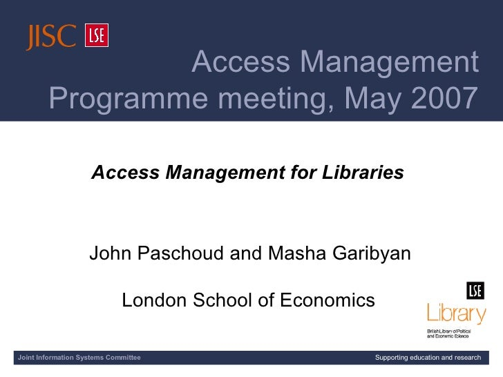 [AMP meeting title slide] Access Management for Libraries John Paschoud and Masha Garibyan London School of Economics   J...
