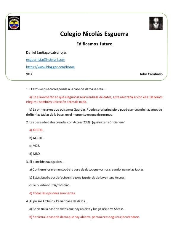 Colegio Nicolás Esguerra Edificamos futuro Daniel Santiago cabra rojas esguerrista@hotmail.com https://www.blogger.com/hom...