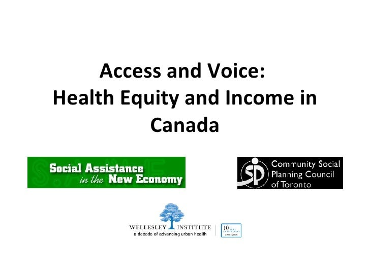 Access and Voice:  Health Equity and Income in Canada