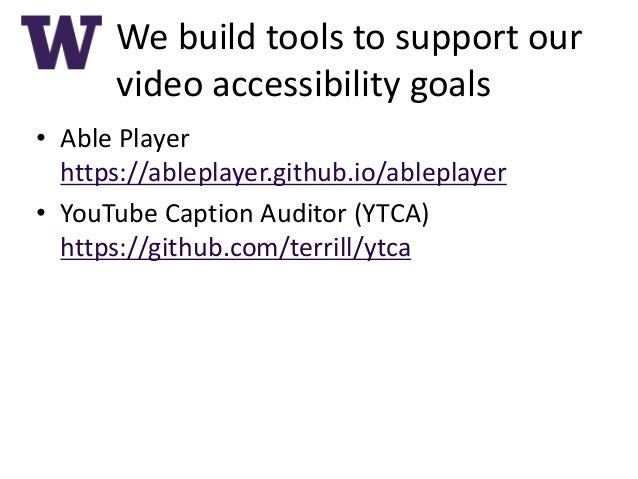 Able Player & Video Accessibility at UW