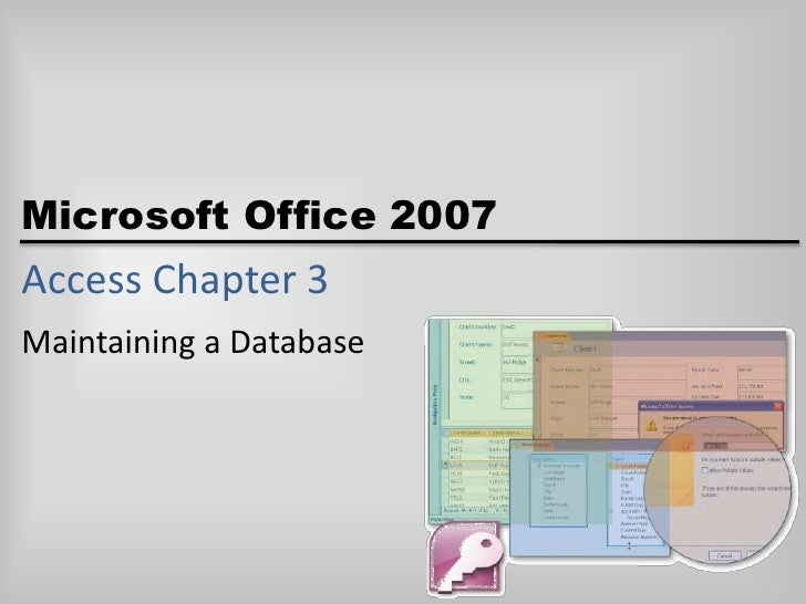 Access Chapter 3<br />Maintaining a Database<br />