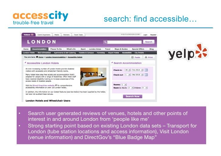 search: find accessible…     •   Search user generated reviews of venues, hotels and other points of      interest in and...