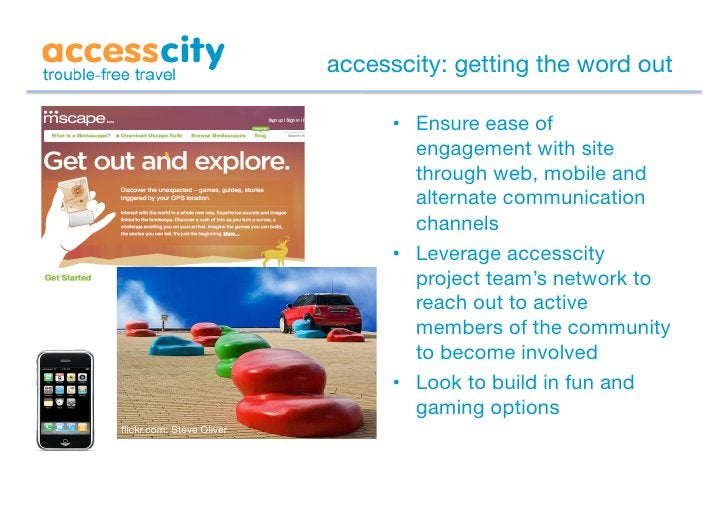 accesscity: getting the word out                                   • Ensure ease of                                     e...