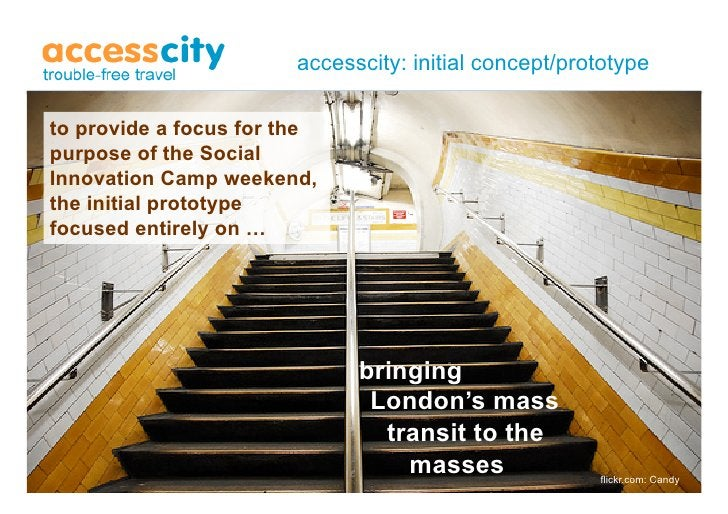 accesscity: initial concept/prototype  to provide a focus for the purpose of the Social      Yo   yo Innovation Camp weeke...