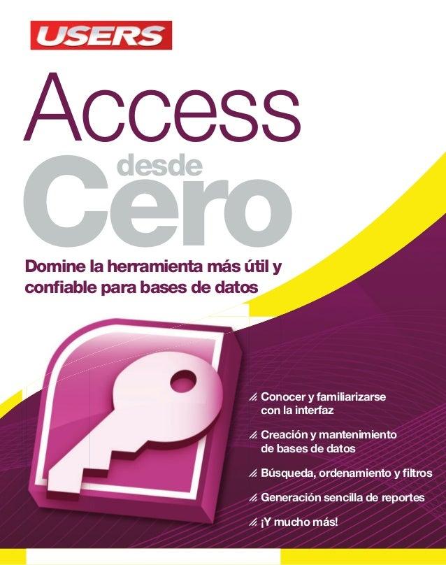 Access Cero desde El contenido de esta obra formó parte del libro Access. Sobre la colección  Aprendizaje práctico, diver...