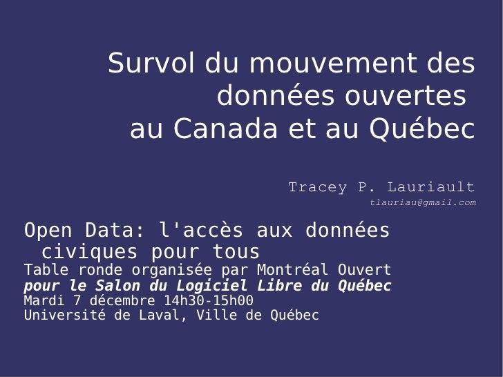 Survol du mouvement des                  données ouvertes           au Canada et au Québec                                ...