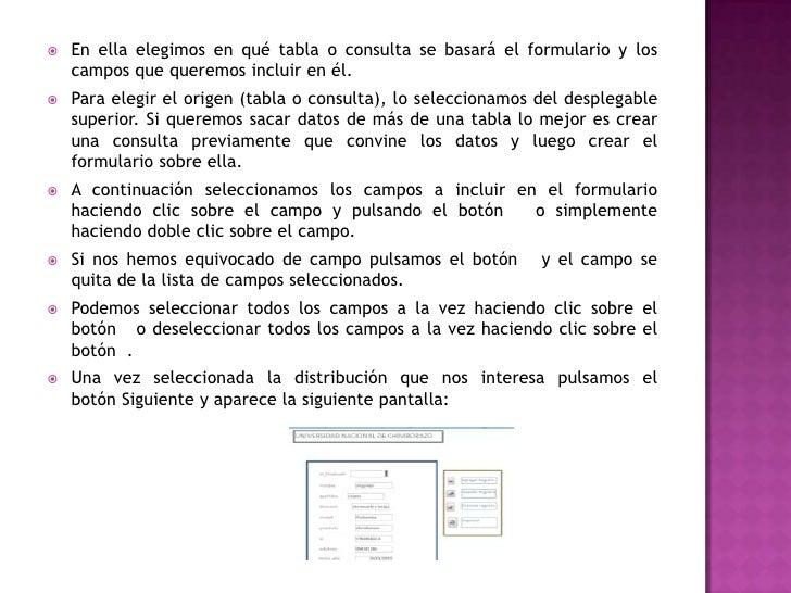    o bien, Modificar el diseño del formulario, si    seleccionamos esta opción aparecerá la vista Diseño de    formulario...