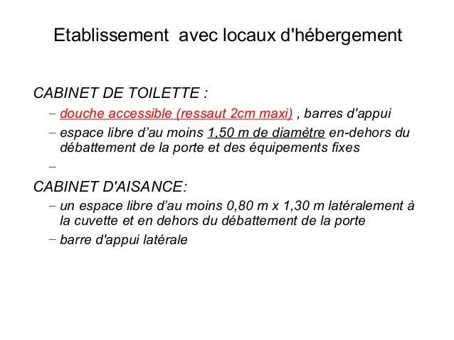 Accessibilit aux personnes en situation de handicap des - Cabinet de toilette avec eau courante ...