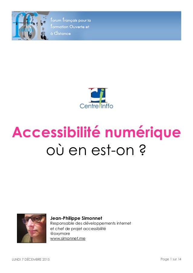 Accessibilité numérique où en est-on ? Jean-Philippe Simonnet Responsable des développements internet  et chef de projet...