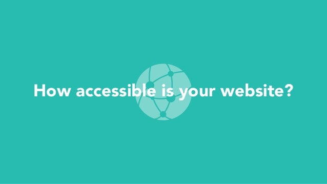 How accessible is your website?