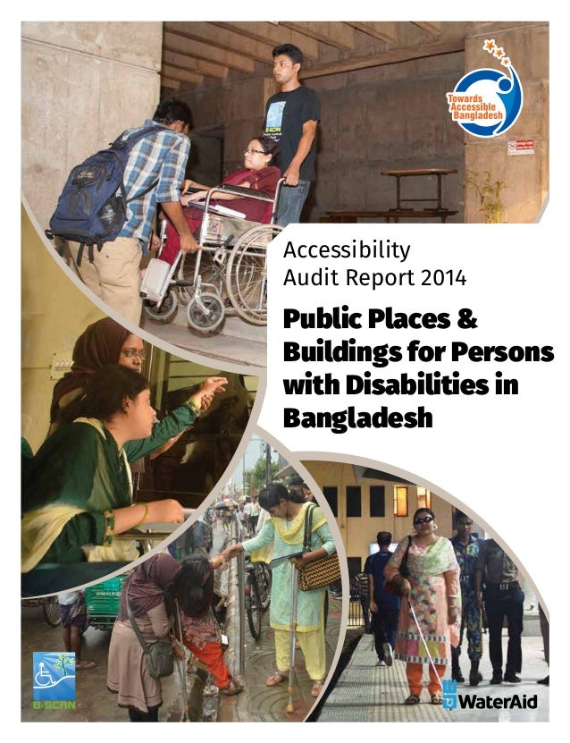 Accessibility Audit Report 2014 Public Places & Buildings for Persons with Disabilities in Bangladesh