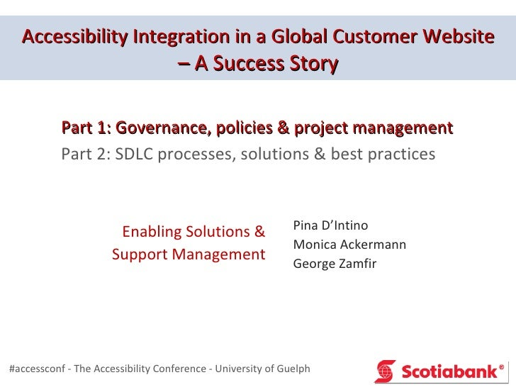 Accessibility Integration in a Global Customer Website                                    – A Success Story           Part...