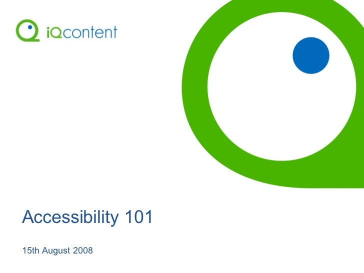 Accessibility 101 15th August 2008