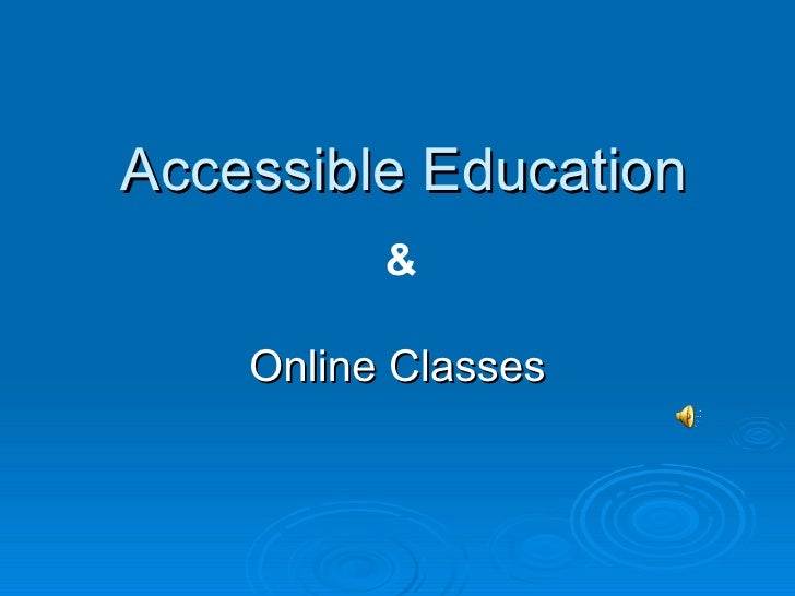 Accessible Education Online Classes &