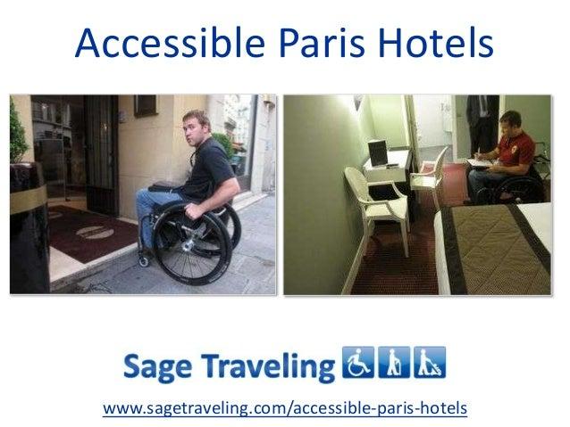 Accessible Paris Hotels www.sagetraveling.com/accessible-paris-hotels