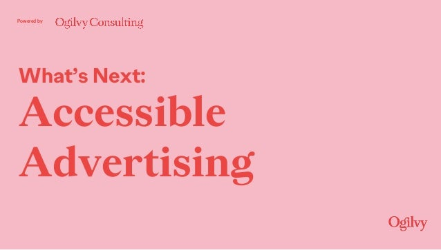 Powered by What's Next: Accessible Advertising