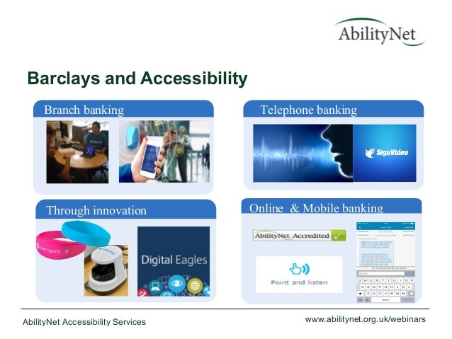 Building Accessible Apps and Barclays Banking App March 2015
