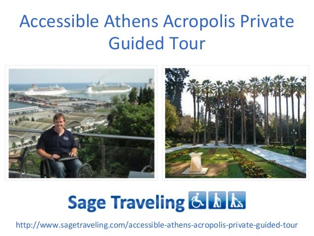 Accessible Athens Acropolis Private Guided Tour http://www.sagetraveling.com/accessible-athens-acropolis-private-guided-to...