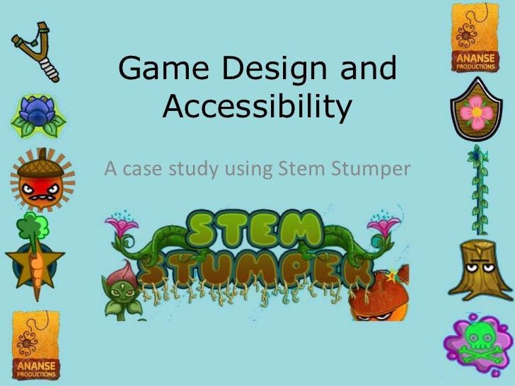 Game Design and Accessibility<br />A case study using Stem Stumper<br />