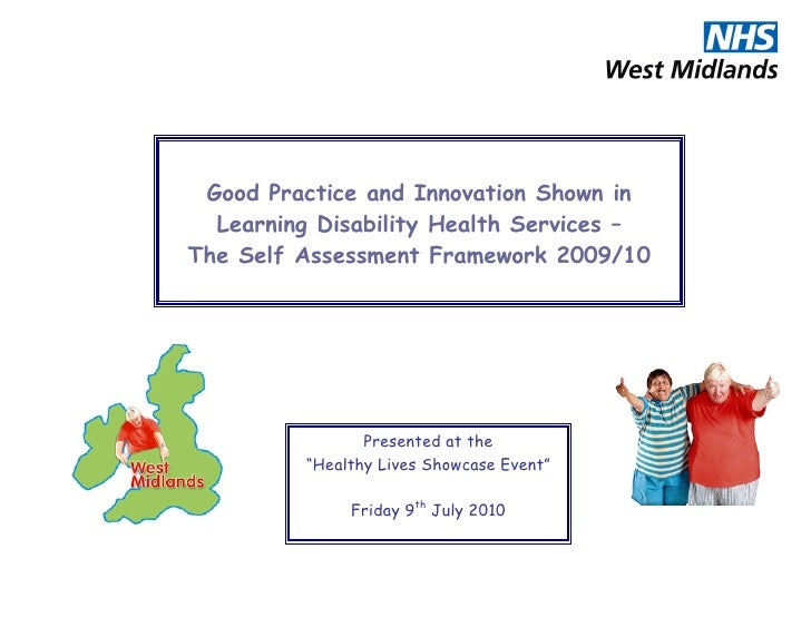 Good Practice and Innovation Shown in   Learning Disability Health Services – The Self Assessment Framework 2009/10       ...