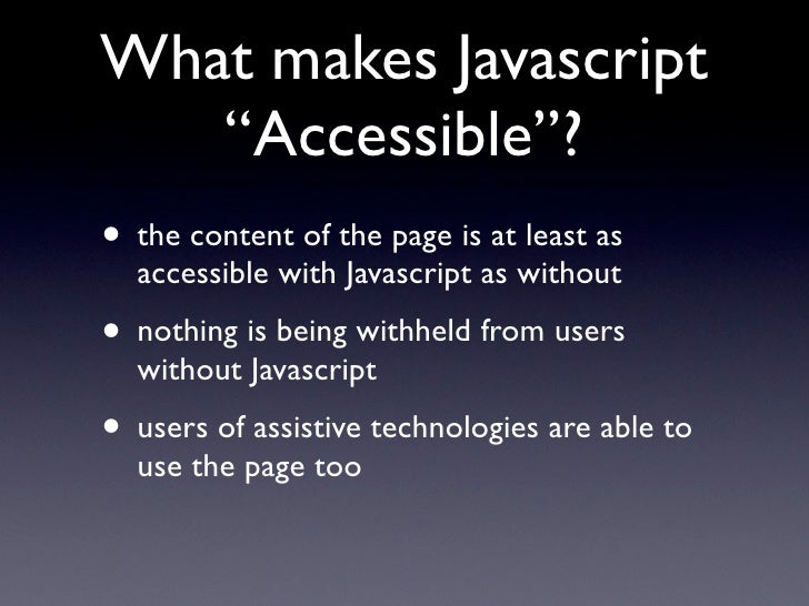 Accessible Javascript with and without WAI ARIA Slide 2