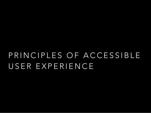 S t a n d a rd s a n d g u i d e l i n e s • W3C Web Content Accessibility Guidelines • W3C User Agent Accessibility Guide...
