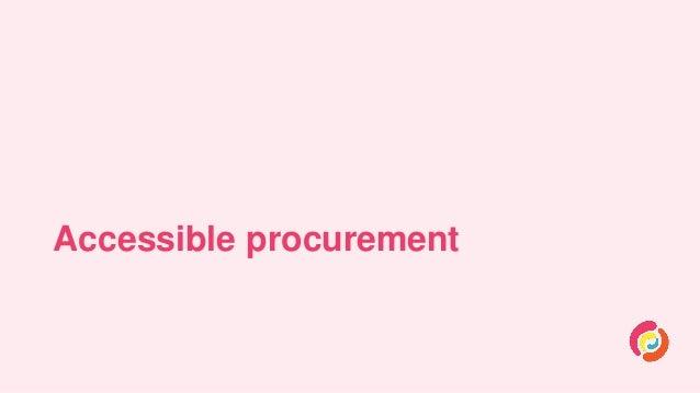 Accessible procurement: Stories from the trenches Slide 2