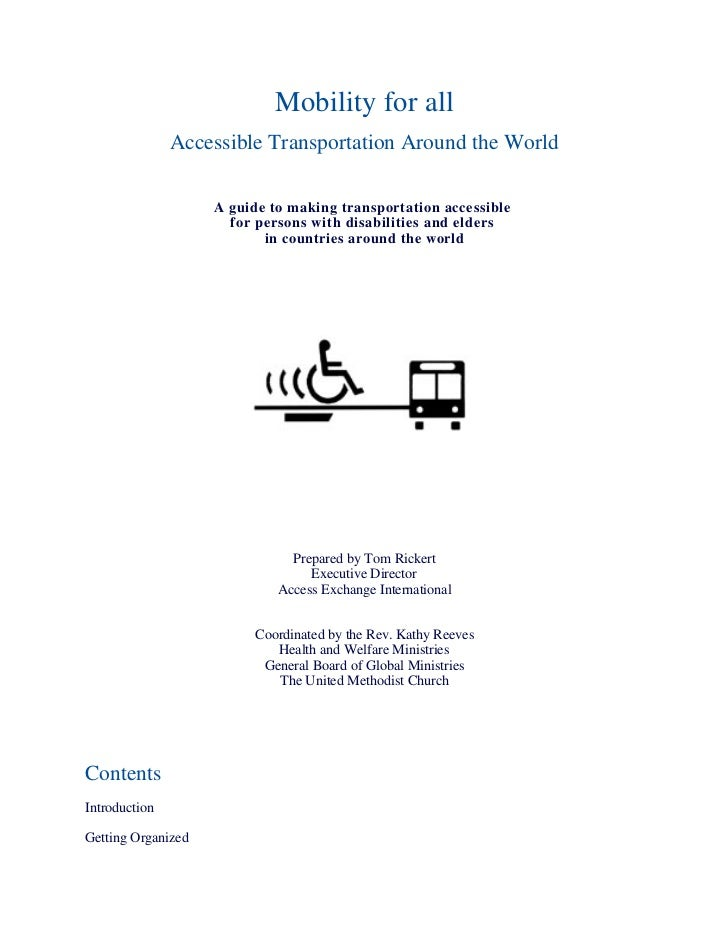 Mobility for all                Accessible Transportation Around the World                      A guide to making transpor...