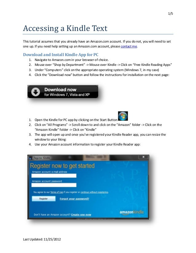 1/5Accessing a Kindle TextThis tutorial assumes that you already have an Amazon.com account. If you do not, you will need ...
