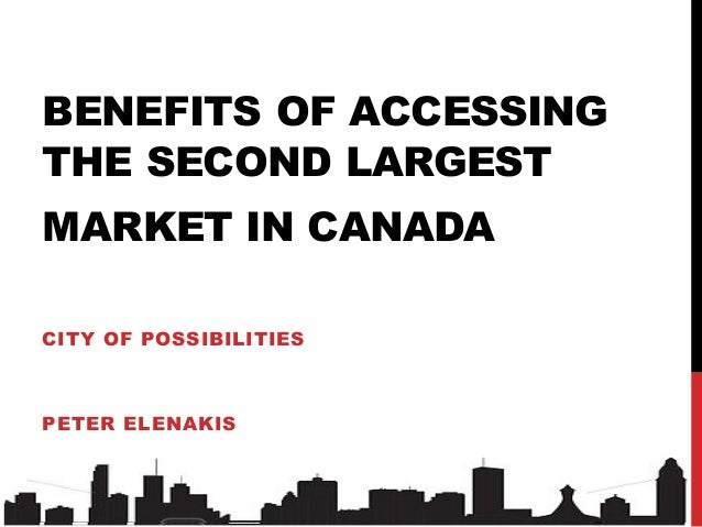 Benefits of Accessing Canada's Second Largest Market