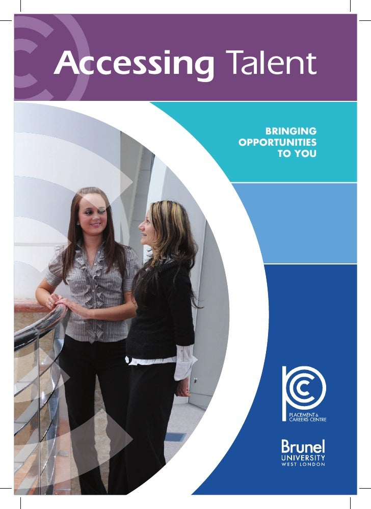 Accessing Talent                BRinging            oPPoRtunities                  to You