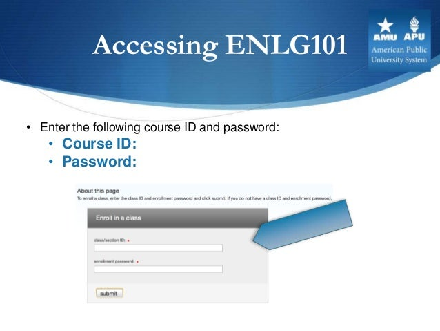 Accessing ENLG101• Enter the following course ID and password:   • Course ID:   • Password: