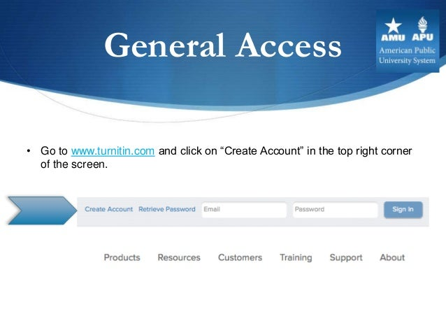 """General Access• Go to www.turnitin.com and click on """"Create Account"""" in the top right corner  of the screen."""