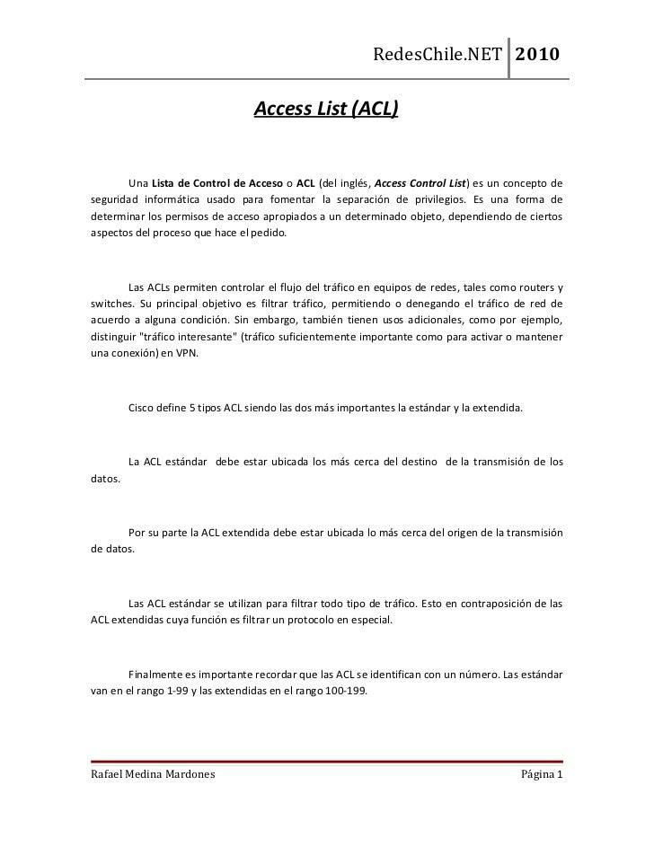 RedesChile.NET 2010                                   Access List (ACL)       Una Lista de Control de Acceso o ACL (del in...
