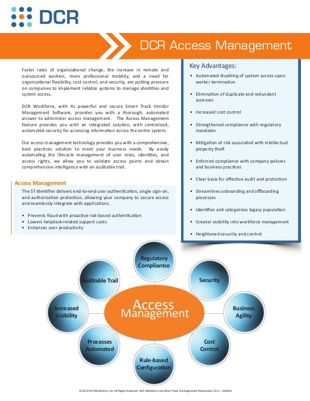 DCR Access Management  Faster rates of organizaƟonal change, the increase in remote and                                   ...
