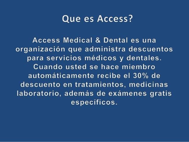 ACCESS MEDICAL MEMBERSHIP Slide 2