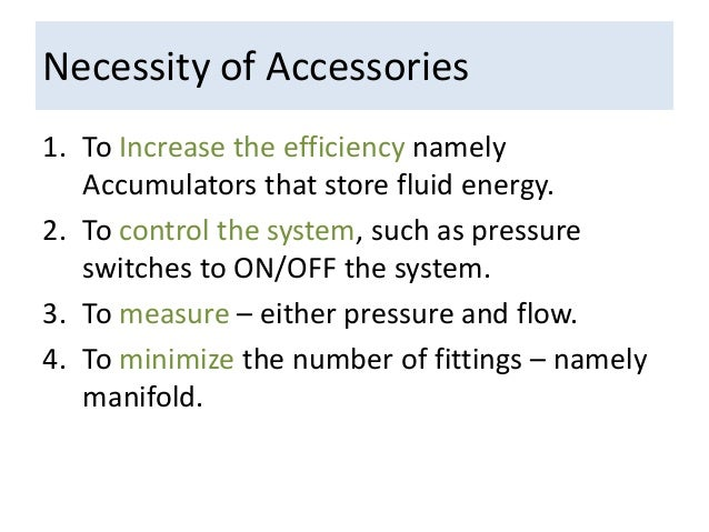 Accessory Components in Hydraulic Systems Slide 2