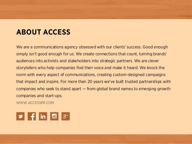 ABOUT ACCESS We are a communications agency obsessed with our clients' success. Good enough simply isn't good enough for u...