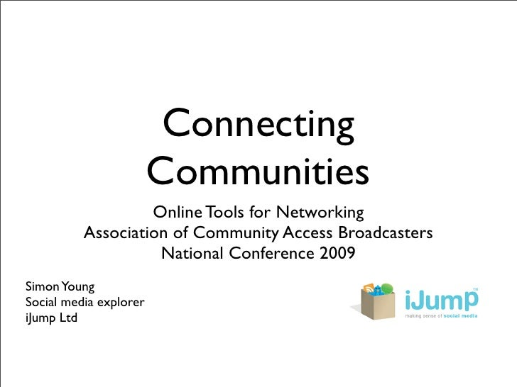Connecting                         Communities                    Online Tools for Networking           Association of Com...