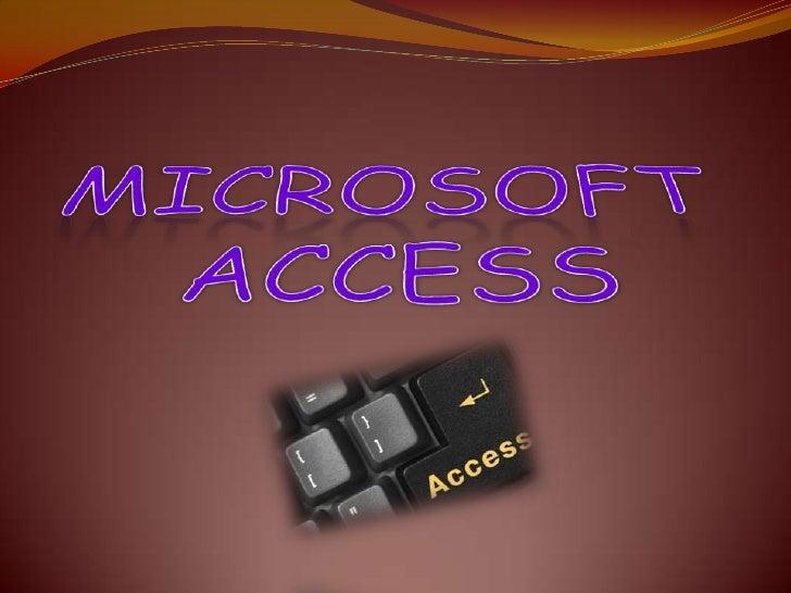 MICROSOFT<br />ACCESS<br />