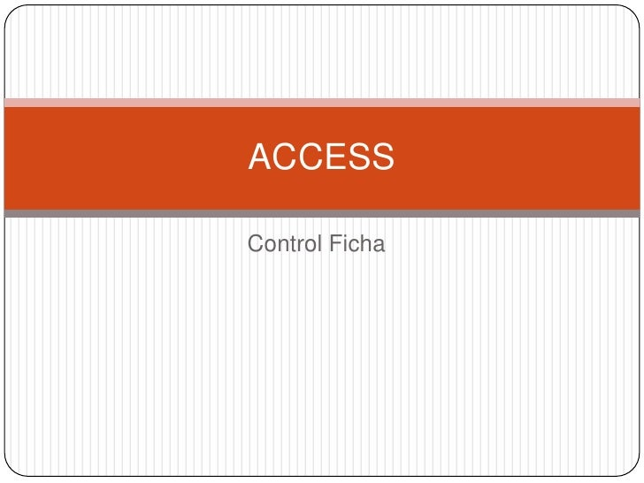 Control Ficha<br />ACCESS<br />