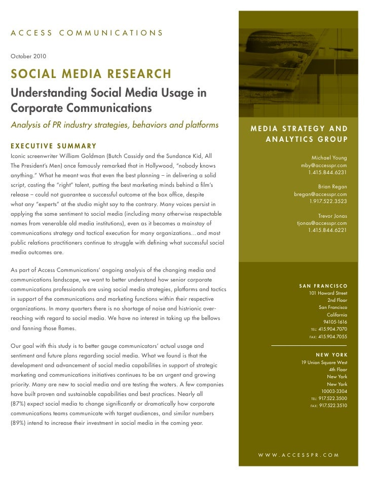 A C CE SS           COMM U N I C ATI ON SOctober 2010SOCIAL MEDIA RESEAR CHUnderstanding Social Media Usage inCorporate Co...
