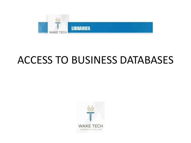 ACCESS TO BUSINESS DATABASES